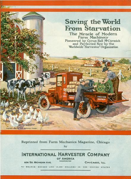 "Color advertising flyer entitled ""Saving the World From Starvation."" Features an illustration of a man in a suit and hat and a farmer looking at McCormick-Deering farm equipment on a truck bed in a barnyard. Cows and chickens are to the left, and in the background a man is driving a tractor and reaper in a field."