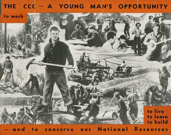"A foldout, illustrated poster for a Civilian Conservation Corps (CCC) youth program featuring images of teenaged boys working. The text reads: ""The CCC — A Young Man's Opportunity to Work and To Conserve our National Resources."""