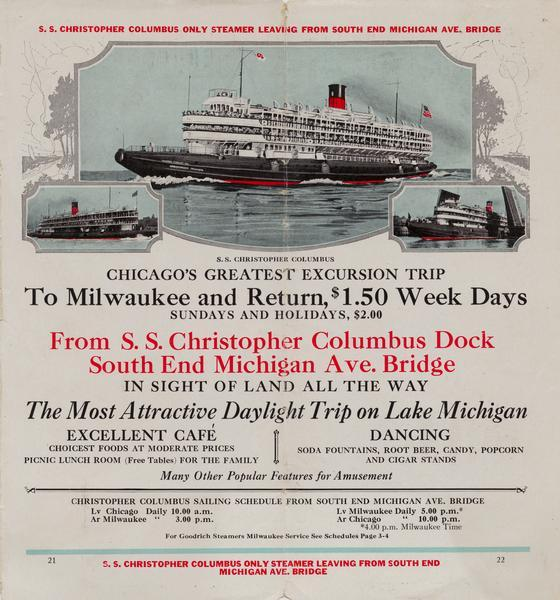 Pages 21-22 from the 1926 schedule has three pictures of the Christopher Columbus and advertises its sailing schedule from the South End Michigan Avenue Bridge.
