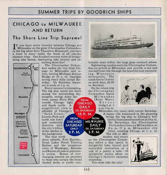 "Page 4 from the schedule describes the trip from Chicago, Illinois, to Milwaukee, Wisconsin, on the ""Christopher Columbus"" or ""Theodore Roosevelt"". Included is a map of the shoreline, and a photograph of the ""Christopher Columbus"" as well as drawings of the passengers."