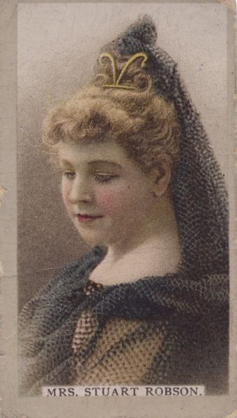 Mrs. Stuart Robson (1861-1924), actress, started her career as Miss May Waldron.