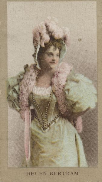 Helen Bertram, actress of stage and screen.