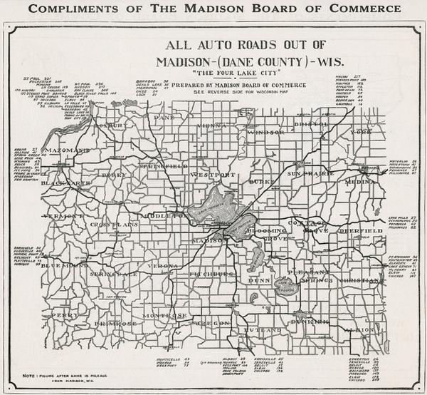 Map of all automobile roads out of Madison, compliments of the Madison Board Of Commerce.
