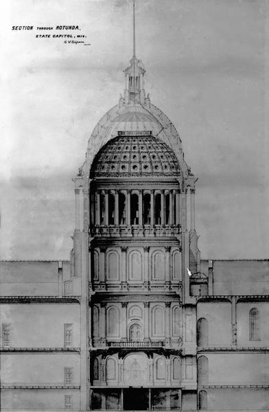Section drawing of the rotunda of the third Wisconsin State Capitol (second in Madison) by Stephen V. Shipman. August Kutzbock and Samuel H. Donnel were the architects for all previous proportions of the Capitol.