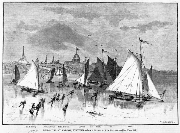 Illustration by N.A. Greenback of ice-skaters and iceboats featuring the new Poughkeepsie design of pivoting runners. A key at the bottom of the image identifies the vessels from left to right: R.M. Comly, Frank Barnes, Lake Monona, Jerome, Glide, Git, Arctic. The Wisconsin State Capitol (third capitol, second in Madison) is in the background.