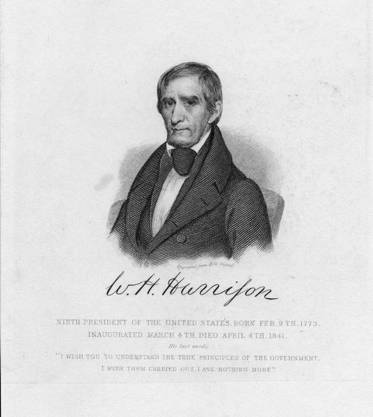 A head and shoulders portrait of William Henry Harrison, 9th President of the United States, 1841.  Born in Virginia on February 9, 1773, he was the first President to die in office.  He died from pneumonia  on April 4, 1841, only a month after taking office.  Beginning in 1801, Harrison served as the Governor of the Indiana Territory for 12 years.  He became famous for his role in the Battle of Tippecanoe in 1811.