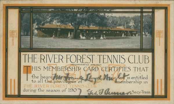 Frank Lloyd Wright's membership card from the River Forest Tennis Club for the 1907 season.  The image on the card is of the River Forest Tennis Club designed by Frank Lloyd Wright.