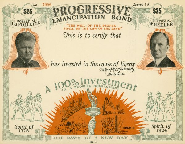 """Progressive Emancipation Bond"" certificate for contributions to the Progressive Party for the 1924 presidential campaign in which La Follette was running for President and Wheeler for Vice President"