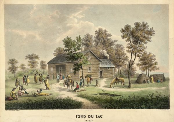 Fond du Lac Company House. Groups of Indians are in the yard outside the inn, and several Indian dwellings are erected next to it. A man on horseback with a firearm sits near the Indians.