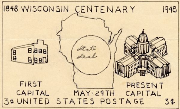 "Line drawing in black ink of a design for the Wisconsin Centennial 3 cent postage stamp, featuring Wisconsin State Capitol buildings. The artist used the word ""Centenary"" rather than Centennial."