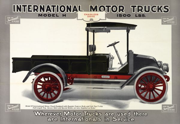 "Advertising poster for International Model H trucks featuring a color illustration. Includes the text: ""wherever Motor Trucks are used there are Internationals in Service."" Printed by Magill-Weinsheimer Co., Chicago, Illinois."