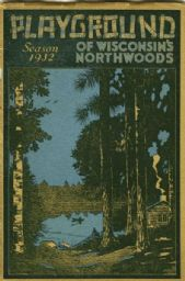 Playground of Wisconsin's Northwoods Pamphlet