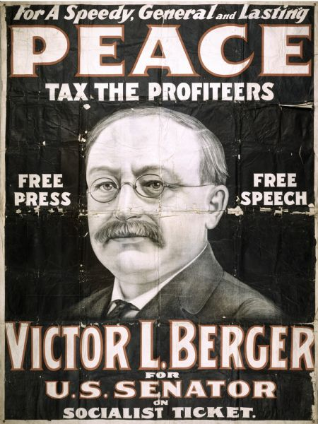 Campaign poster for Victor Berger (1860-1929), U.S. Senatorial campaign.  This large poster documents Berger's campaign for United States Senate in a special election in April 1918. Berger, a co-founder of the Socialist Party of America, was not only the first Socialist ever elected to the U.S. Congress, but was also chief architect and strategist for the longest-running Socialist municipal government in America. This two-color lithographed poster was printed on eight separate sheets of paper, which were glued together into a dramatic finished size of over 8 feet high and 6 feet across. It was produced by the Riverside Printing Company of Milwaukee, a general job printer founded in the 1860s. By the early 20th century, the company advertised printing, engraving, electrotyping, zinc etching and bookbinding services as well as lithography. Riverside also made large outdoor advertisements for circuses, theatrical productions and on occasion, political campaigns. The artwork shows the characteristic soft, pencil-like marks of a hand-drawn lithograph, and was probably printed on zinc plates. The poster was printed primarily in blue, with only four sheets accented in red. Because each color required a different plate, this approach added a splash of extra color, while keeping production costs down.