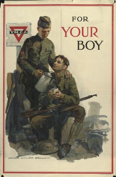 Poster depicting a man in military uniform pouring coffee for a younger soldier, who is sitting with a rifle across his lap. There is a YMCA sign behind them on the left.