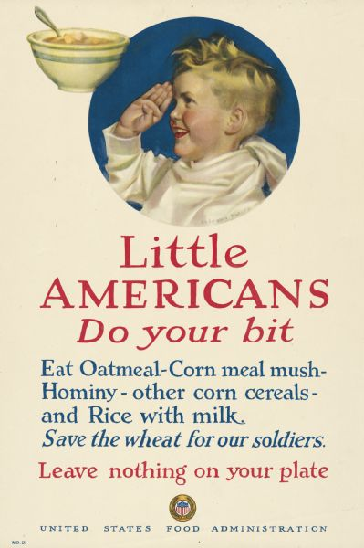United States Food Administration World War I poster encouraging children to conserve wheat for soldiers and not to waste food. There is an image of a young boy saluting and a bowl of hot cereal at the top of the poster. The USFA logo is at the bottom of the image.