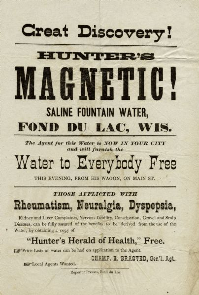 Advertisement for Hunter's Magnetic Saline Fountain Water which was being given away as promotion by an agent in Fond du Lac. The water supposedly cured rheumatism, neuralgia, dyspepsia, and a number of other health problems.