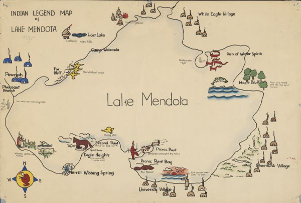 "Hand-drawn, watercolor and ink, map of Lake Mendota. Locations and many small figures appear around the shore with explanations referring to Indian legends. Some of the drawings include people, horses, birds, a flying skull, huts, rabbits, beavers, waterfalls and fish. Some of the legends are ""Man Who Killed and Ate the Spirit Raccoon,"" ""Spirit Horses on Horse Hill,"" ""Flying Skull,"" ""Big Beaver,"" Girl Whose Lover Went to War,"" Rattlesnake Myth,"" Wakanda Loses Lake,"" Wakanda Annoyed by Rabbit,"" ""Thunderbird Roost"" and Girl Who Married a Sky Man."" Some locations include White Eagle Village, Den of Water Spirits, Maple Bluff, Cheenuck Village, University village, Picnic Point Bay, Picnic Point, Second Point, Eagle Heights, Merrill Wishing Spring, Pheasant Branch Peenah, Fox Bluff, Camp Wakanda and Lost Lake."