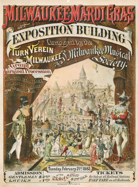 Chromolithograph poster advertising a Milwaukee Mardi Gras celebration, arranged by the Turnverein and Milwaukee Musical Societies, and held at the Exposition Building.