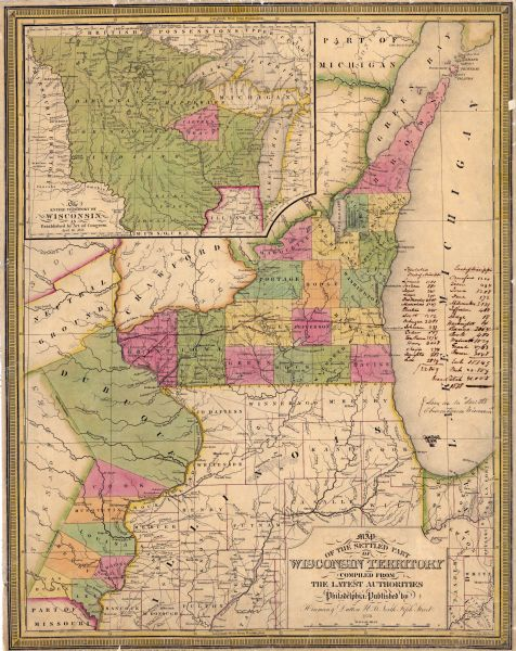 "A color map of the settled part of Wisconsin Territory in 1838, including an inset map of the ""Entire Territory of Wisconsin as Established by Act of Congress, April 10, 1836."""