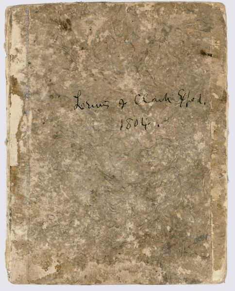 Front cover of the 55-page diary, from May 14 through August 17, 1804 written by Charles Floyd, a sergeant with the Lewis and Clark expedition.