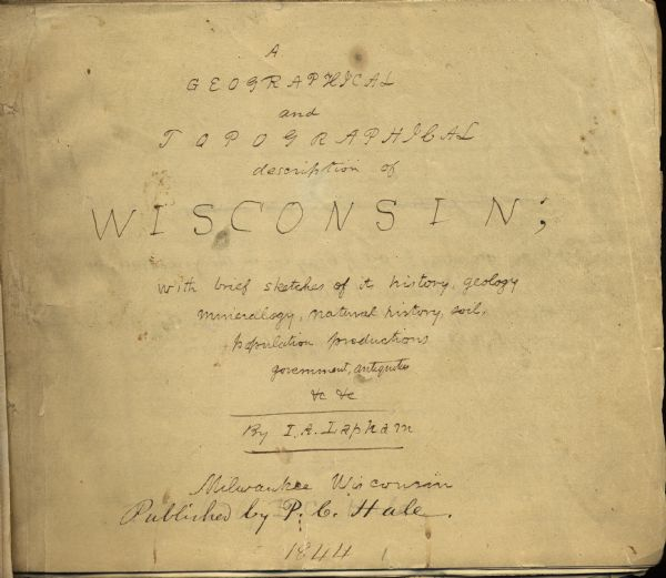Increase Lapham's handwritten title page for <i>A Geographical and Topographical Description of Wisconsin</i>