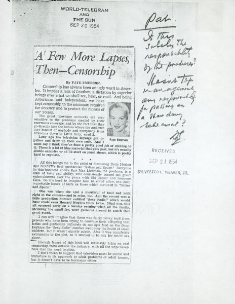 "A photocopied newspaper article by Faye Emerson titled ""A Few More Lapses--Then Censorship"". To the right of the article is a handwritten note to Sylvester ""Pat"" Weaver."